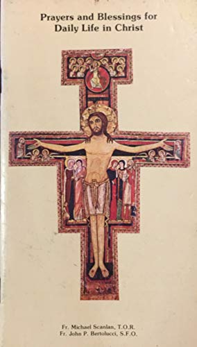 9780940535008: Title: Prayers and blessings for daily life in Christ Com