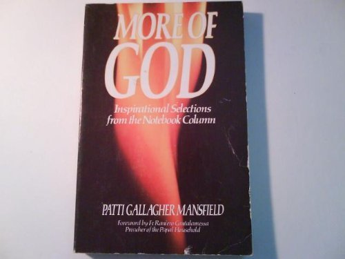 9780940535329: More of God: Inspirational selections from the Notebook column