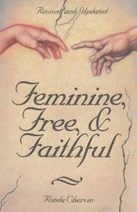 9780940535831: Feminine, Free, & Faithful