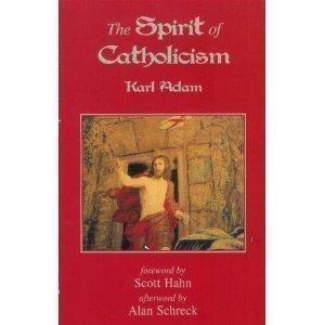 9780940535855: Spirit of Catholicism