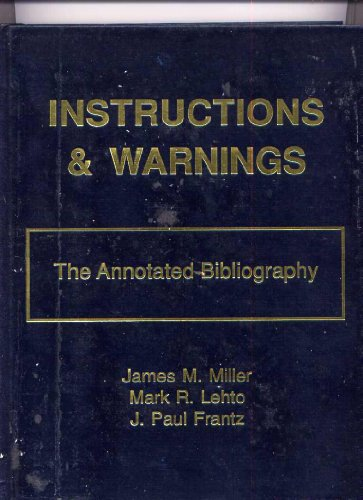 9780940537064: Instructions and Warnings: The Annotated Bibliography