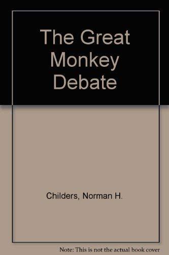The Great Monkey Debate: Childers, Norman H.