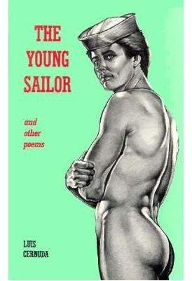The Young Sailor & Other Poems: Cernuda, Luis