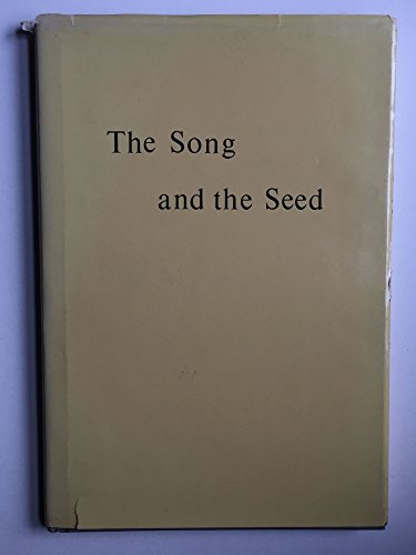 The song and the seed: [poems]: Gilbert, Marie