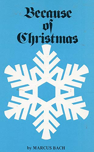 9780940581005: Because of Christmas: A Personal Portfolio of Yuletide Remembrances