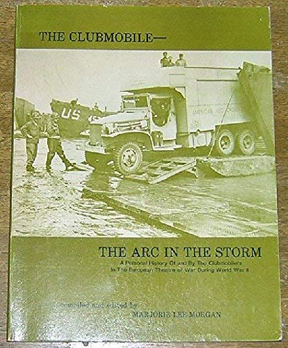 9780940588073: The Clubmobile--the ARC in the storm