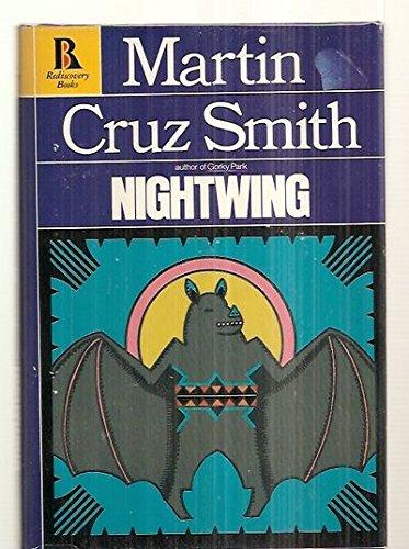 Nightwing (Rediscovery books): Smith, Martin Cruz