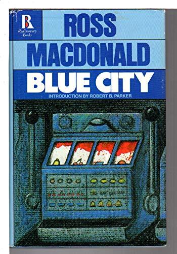 Blue City: MacDonald, Ross w/intro