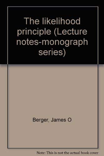 9780940600065: The likelihood principle (Lecture notes-monograph series)