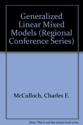 9780940600546: Generalized Linear Mixed Models (Regional Conference Series)