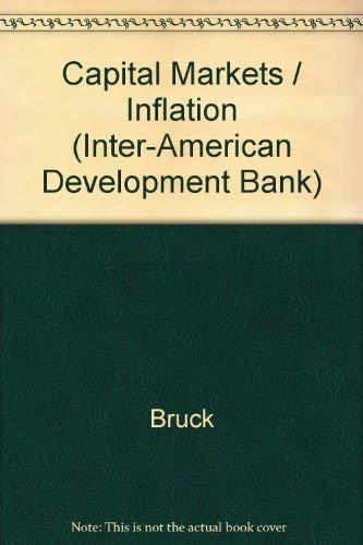 Capital Markets / Inflation (Inter-American Development Bank): Horst Br]cher, Inter-American