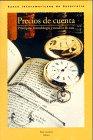 9780940602533: Precios de cuenta: principios, metodologia y estudios de caso (Spanish Edition)