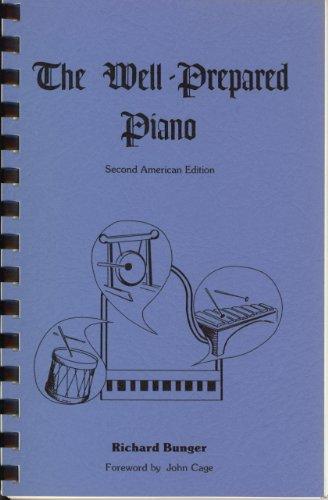 9780940612006: The Well-Prepared Piano