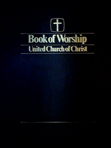 9780940615007: Book of Worship: United Church of Christ (LOOSE-LEAF)