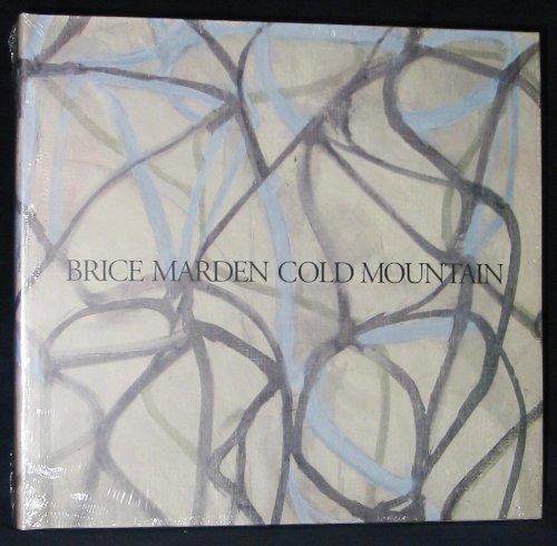 9780940619098: Brice Marden Cold Mountain: Dia Center for the Arts Walker Art Center the Menil Collection