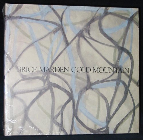 9780940619098: Brice Marden Cold Mountain: Dia Center for the Arts Walker Art Center the Menil Collection