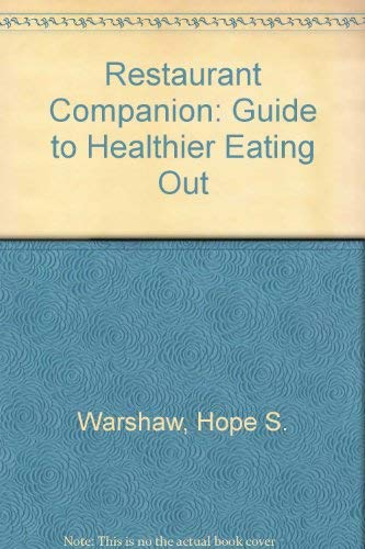 9780940625136: Restaurant Companion: Guide to Healthier Eating Out