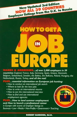 How to Get a Job in Europe (The Insider's Guide): Sanborn, Robert