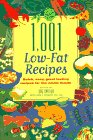 9780940625891: 1,001 Low-Fat Recipes : Quick, Easy, Great-Tasting Recipes for the Whole Family