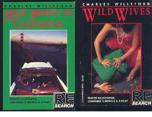 9780940642119: High Priest of California/Wild Wives (Re/Search classics)