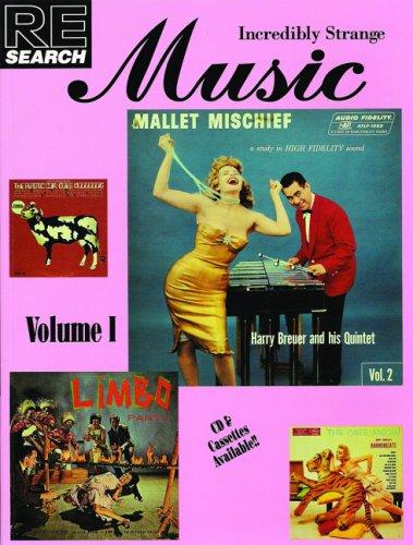 9780940642225: Incredibly Strange Music: v.1: Vol 1 (Re/Search ; 14)