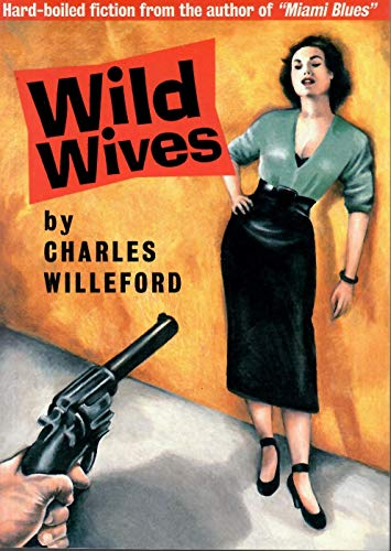 9780940642294: Wild Wives