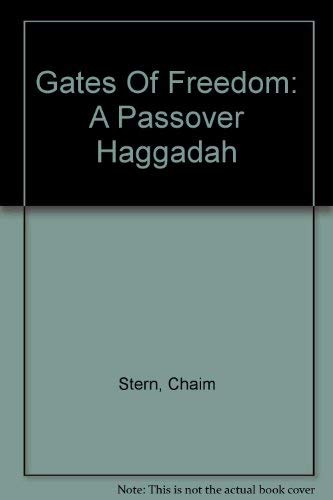9780940646216: Gates of Freedom: A Passover Haggadah