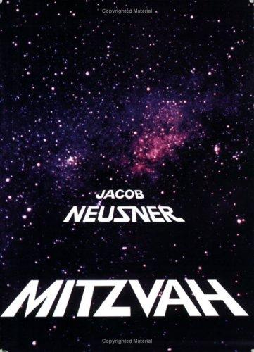 Mitzvah (The Basic Jewish Ideas Series): Jacob Neusner