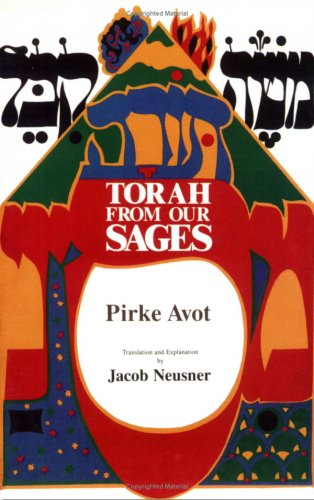 Torah from Our Sages: Pirke Avot (0940646366) by Jacob Neusner