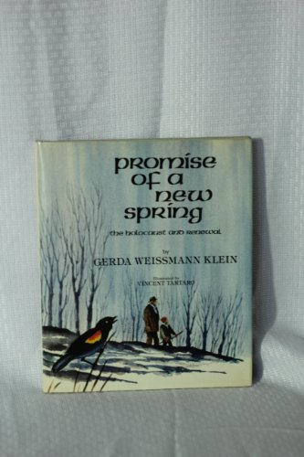 9780940646506: Promise of a New Spring: The Holocaust and Renewal