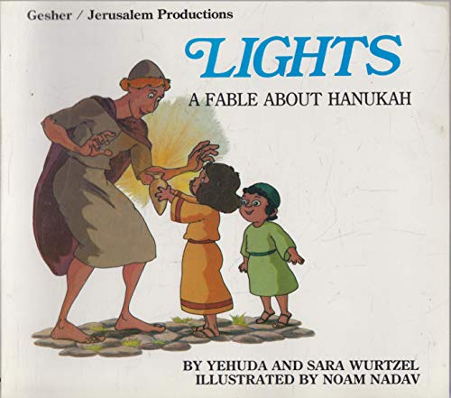 9780940646568: Lights: A Fable About Hanukah