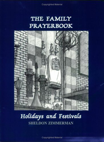 9780940646605: The Family Prayerbook: Holidays & Festivals