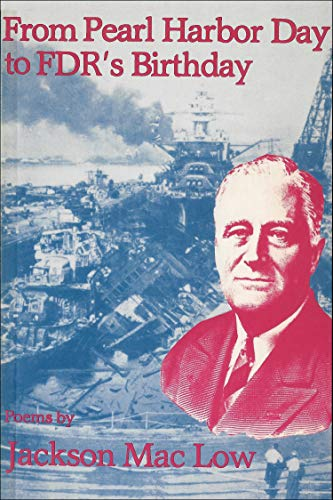 From Pearl Harbor Day to FDR's Birthday: Low, Jackson Mac