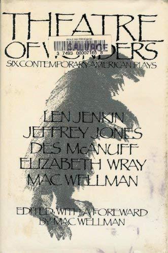 Theatre of Wonders : Six Contemporary American: Jeffrey Jones; Len