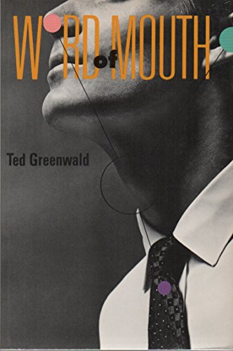Word of Mouth (0940650681) by Ted Greenwald