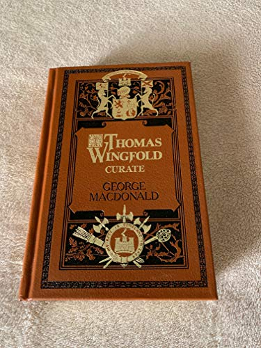 9780940652576: Thomas Wingfold, Curate (Sunrise Centenary Editions of the Works of George MacDonald) (Sunrise Centenary Editions of the Works of George MacDonald : Novels)