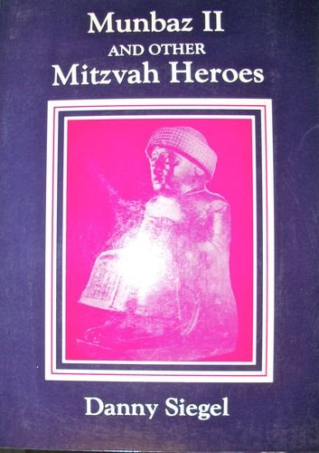 9780940653139: Munbaz II and Other Mitzvah Heroes