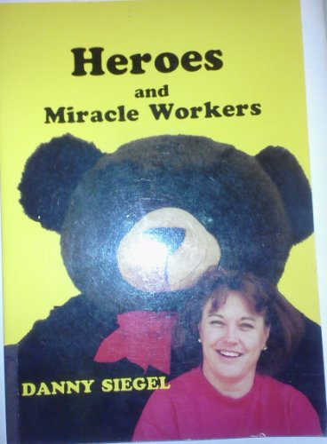 9780940653436: Heroes and miracles workers