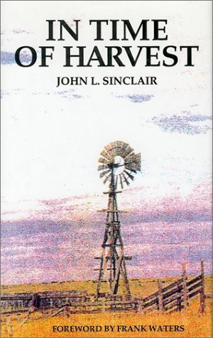 In Time of Harvest: Sinclair, John L.