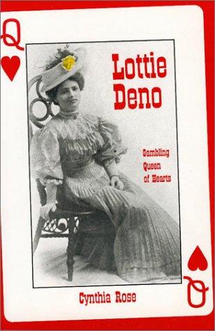 9780940666382: Lottie Deno: Gambling Queen of Hearts