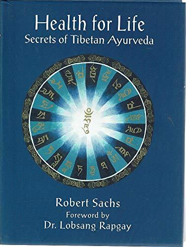 9780940666436: Health for Life Secrets of the Tibetan A