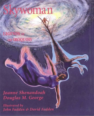 9780940666993: Skywoman: Legends of the Iroquois