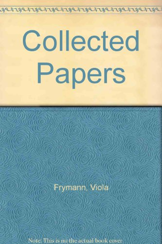 9780940668072: The Collected Papers Of Viola M. Frymann, Do: Legacy of Osteopathy to Children