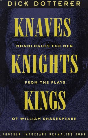 Knaves, Knights, & Kings: A Book of: Dotterer, Dick