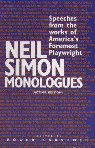 9780940669345: Neil Simon Monologues: Speeches from the Works of America's Foremost Playwright