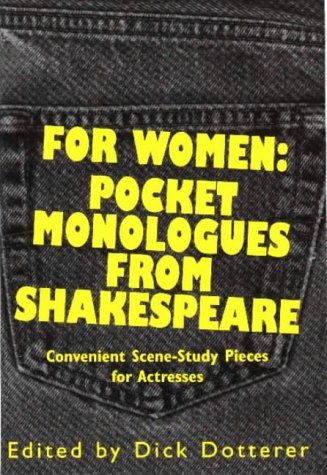 9780940669383: For Women: Pocket Monologues from Shakespeare