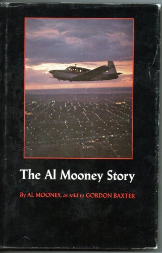 9780940672345: The Al Mooney Story: They All Fly Through the Same Air