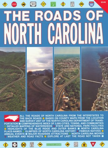 The Roads of North Carolina: Burdett, William H. & Wendy Wassink