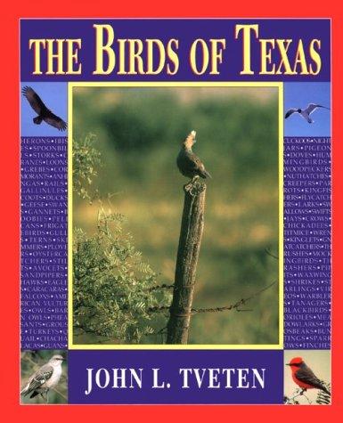 9780940672628: The Birds of Texas