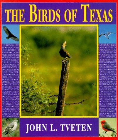 9780940672635: The Birds of Texas
